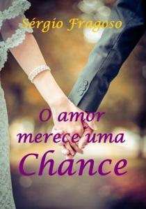 O amor merece uma chance