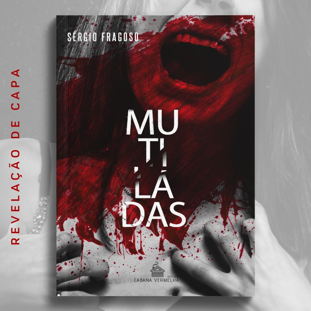 Mutiladas - Sérgio Fragoso